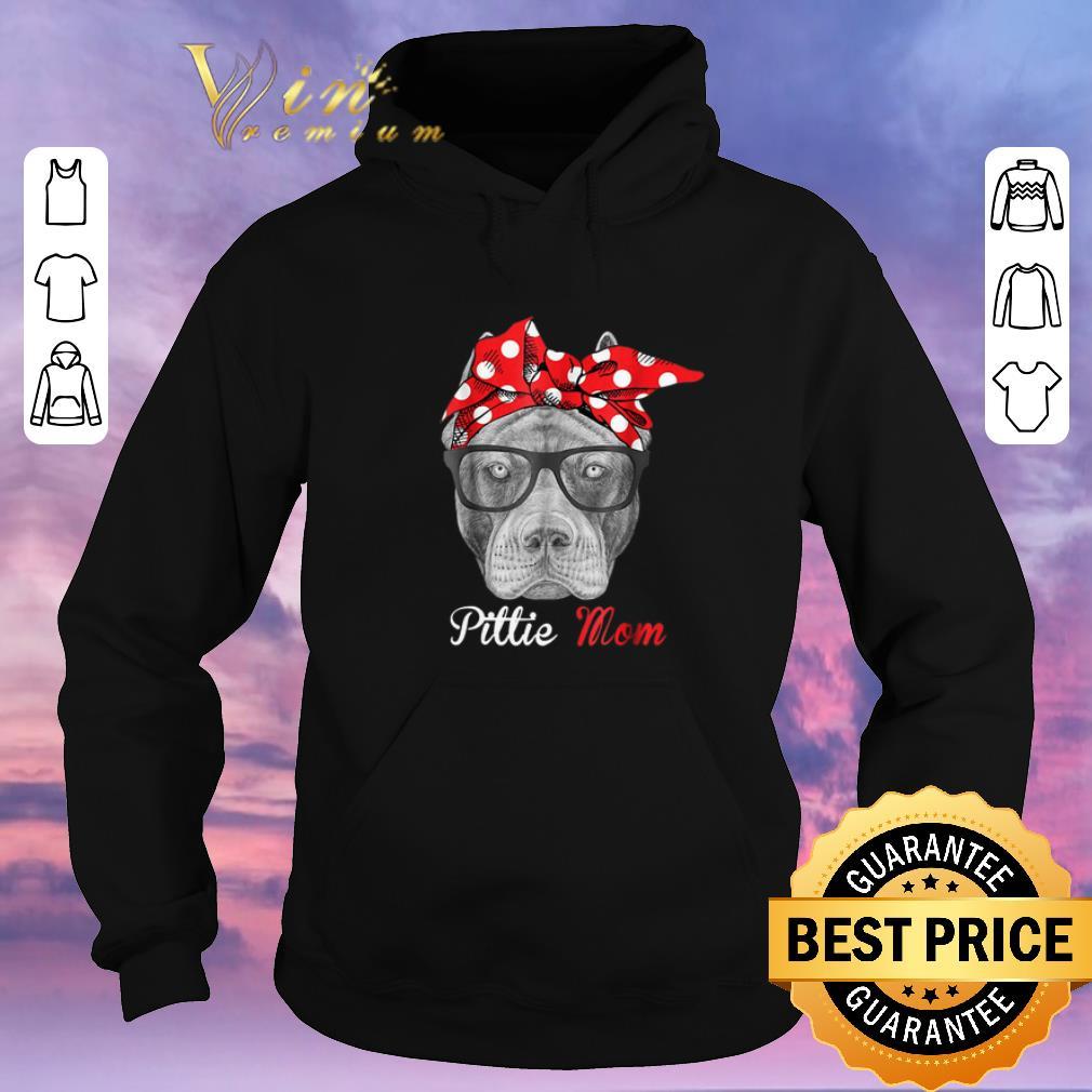 Hot Pitbull dog Pittie Mom shirt sweater 4 - Hot Pitbull dog Pittie Mom shirt sweater