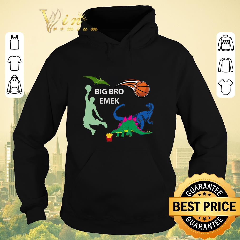 Original Big Bro Emek Basketball shirt sweater 4 - Original Big Bro Emek Basketball shirt sweater