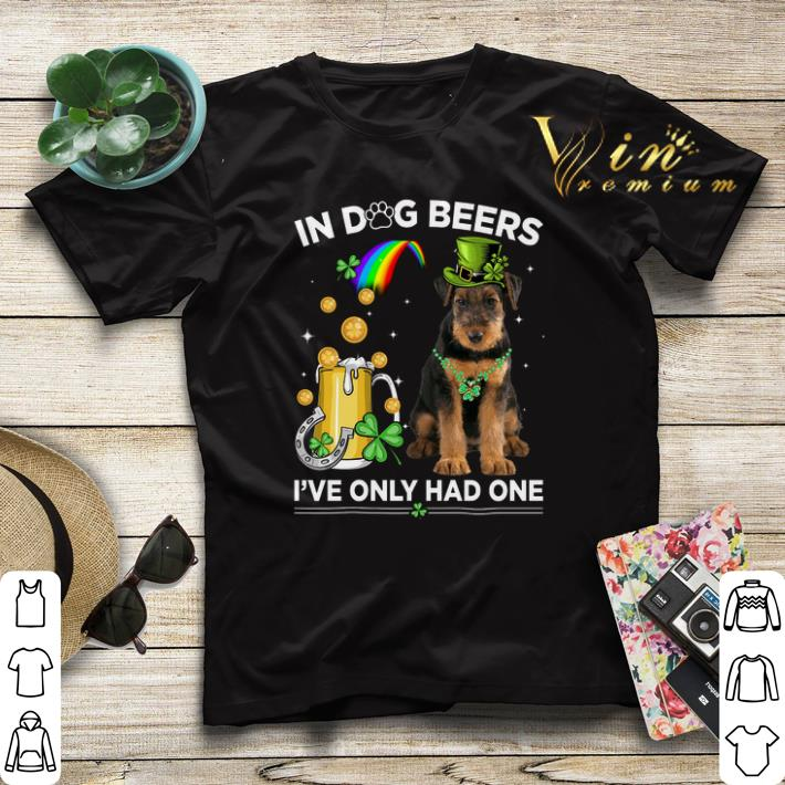 Airedale Terrier in dog beers i ve only had one St Patrick day shirt sweater 4 - Airedale Terrier in dog beers i've only had one St Patrick day shirt sweater