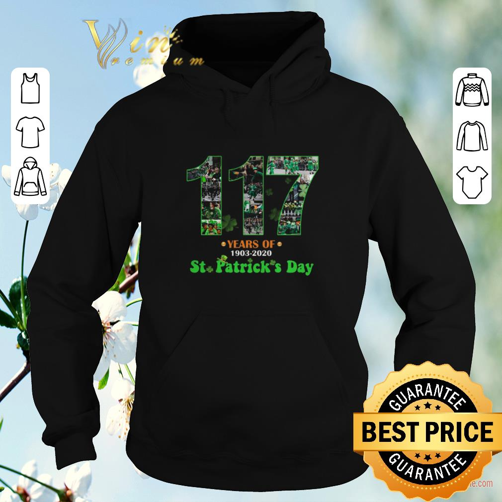 Awesome 117 Years Of 1903 2020 St Patrick s Day shirt sweater 4 - Awesome 117 Years Of 1903 2020 St. Patrick's Day shirt sweater