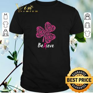 Awesome Breast Cancer Awareness believe St. Patrick's day shirt sweater