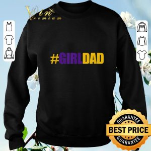 Awesome #girldad Father Of Daughters 8 24 Kobe Bryant shirt sweater 2