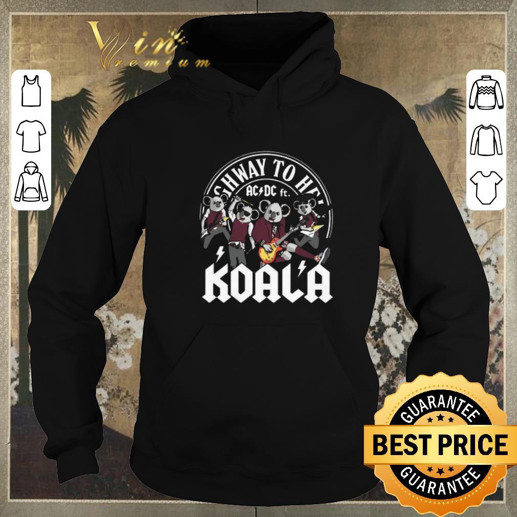 Funny Koala mashup ACDC ft Highway to hell shirt sweater 4 - Funny Koala mashup ACDC ft. Highway to hell shirt sweater