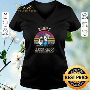 Funny Nurse Classy Sassy And A Bit Smart Assy vintage shirt sweater
