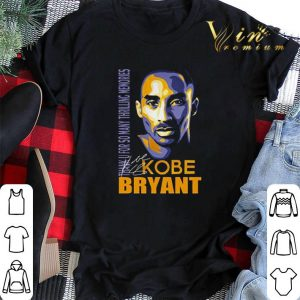 Kobe Bryant thank you for so many Thrilling Memories signature shirt sweater