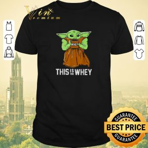 Original Baby Yoda whey this is the whey Star Wars shirt sweater