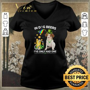 Original Brittany Spaniel in dog beers i've only had one St Patrick day shirt sweater