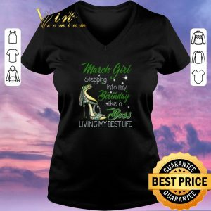 Premium High Heels march girl stepping into my birthday like a boss shirt sweater