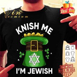 St Patricks Day Knish Me I'm Jewish- Funny Jew Gifts shirt