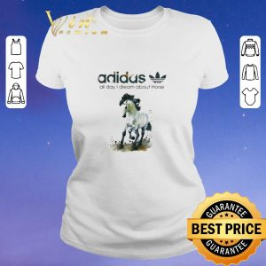 Top addicted adidas all day i dream about horse shirt sweater 1
