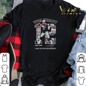 12 Tom Brady 2000-2020 signature thank you for the memories shirt sweater