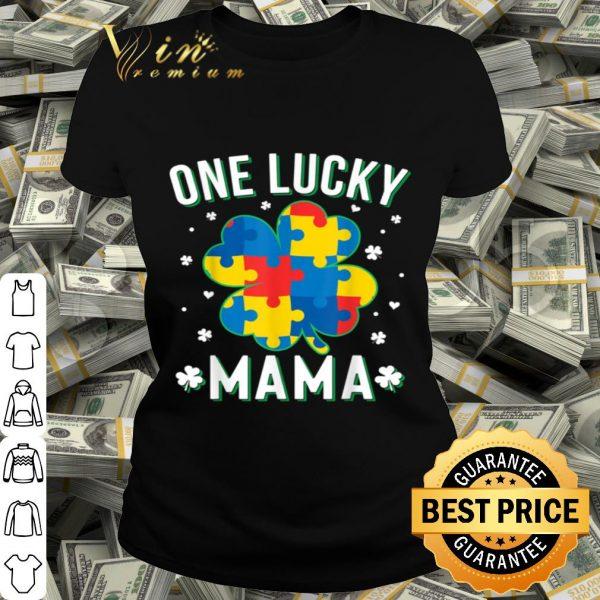 Autism St Patricks Day One Lucky Mama Mom Irish Gift shirt