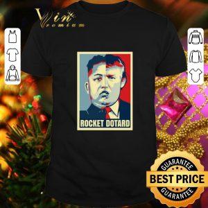 Best Rocket Dotard Kim Jong-un Donald Trump art shirt