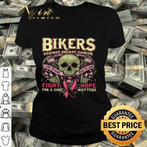Breast Cancer Biker Women Fight Hope Motorcycle Pink shirt