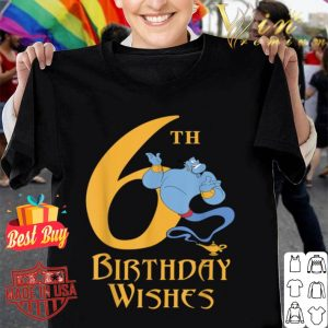 Disney Aladdin Genie 6th Birthday Wishes shirt