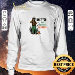 Hot Only You Can Prevent Da Bods Bear shirt sweater 2