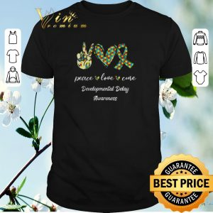 Original Peace Love Cure Developmental Delay Awareness shirt sweater