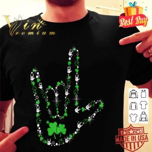Shamrocks I Love You Hand Sign Language ASL St Patrick's Day T-shirt