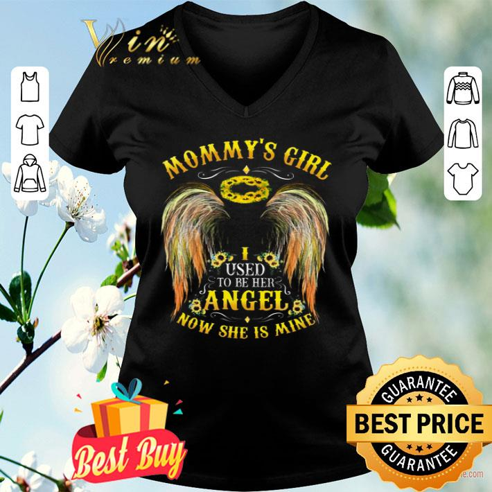 I Used to Be Her Angel Now Shes Mine Mommys Girl Women Sweatshirt tee