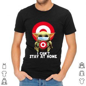 Baby Yoda Hug Target Circle I Can't Stay At Home Shirt