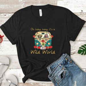Hippie Girl Elephant Oh baby baby it's a wild world shirt