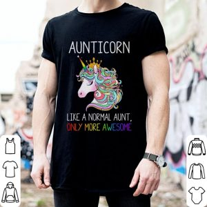 LGBT Aunticorn like a normal aunt shirt