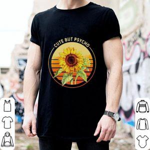 Sunflower cute but psycho shirt