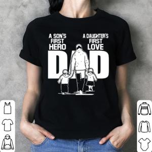 A Son's first hero A Daughter's first love shirt 2