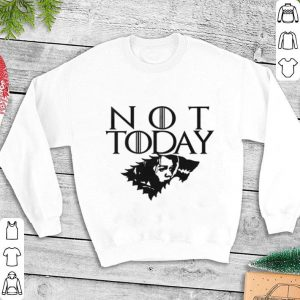 Arya Not Today Game of Thrones wolf House Stark shirt