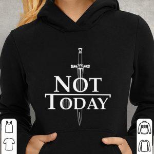 Arya Stark Not Today Game Of Thrones shirt 2