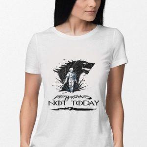 Arya Stark Valar Mor Ghulis Not today Game Of Thrones shirt 2