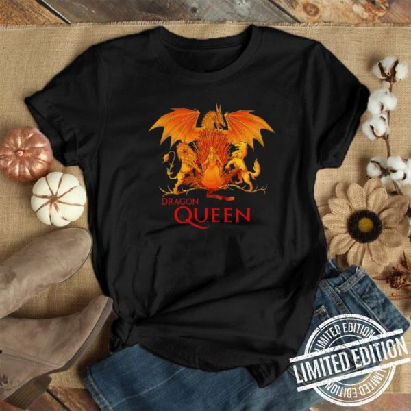 Dragon Queen Daenerys Targaryen Game Of Thrones shirt