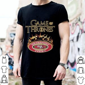 Game Of Thrones Crown San Francisco 49ers shirt