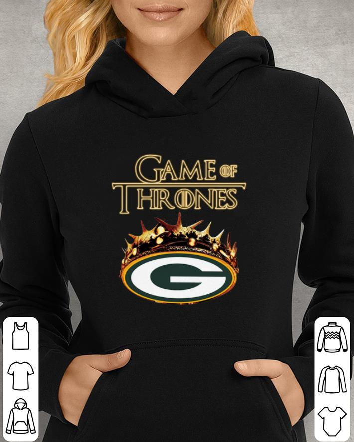 pretty nice 23d63 90532 Game of Thrones Crown Green Bay Packers shirt, hoodie, sweater, longsleeve  t-shirt