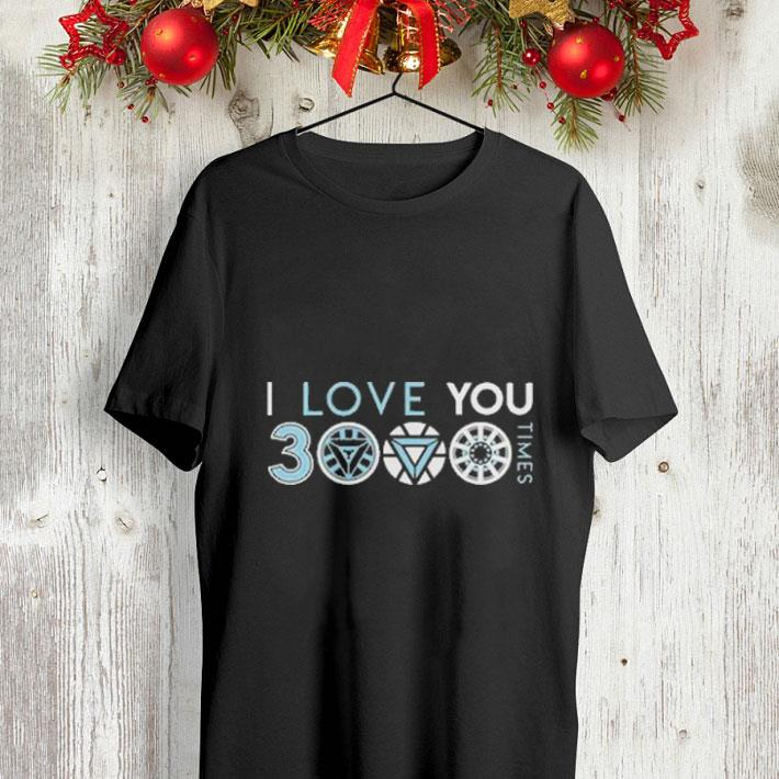 4e3da3922c I love you 3000 three thousand times shirt, hoodie, sweater ...