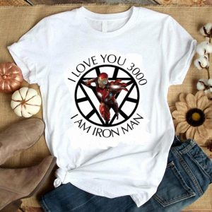 Tony Stark I love you 3000 I am Iron Man daughter shirt