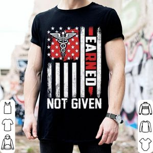 Nurse America USA flag earned not given shirt