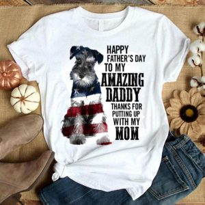 Schnauzer happy father's day to my amazing daddy American flag shirt