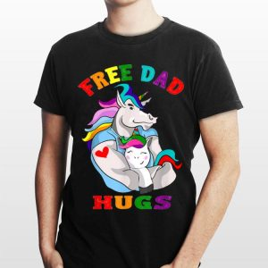 Unicorn Free Dad Hugs Lgbt Gay Pride shirt