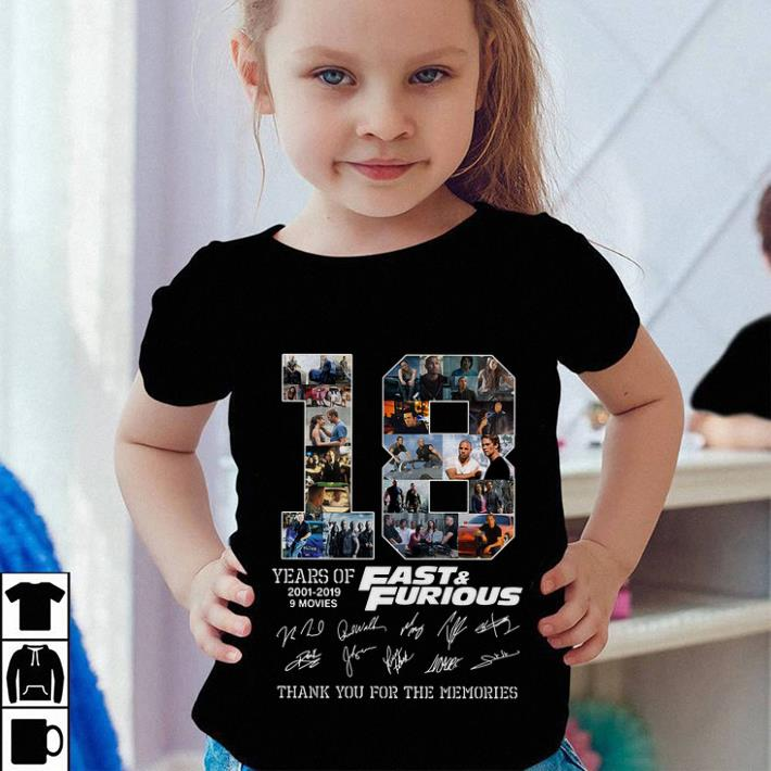 18 years of Fast Furious 2001 2019 thank you for the memories shirt 4 - 18 years of Fast & Furious 2001-2019 thank you for the memories shirt
