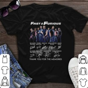 Fast & Furious thank you for the memories signatures shirt
