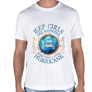 Jeep girls are sunshine mixed with a little hurricane shirt sweater 1