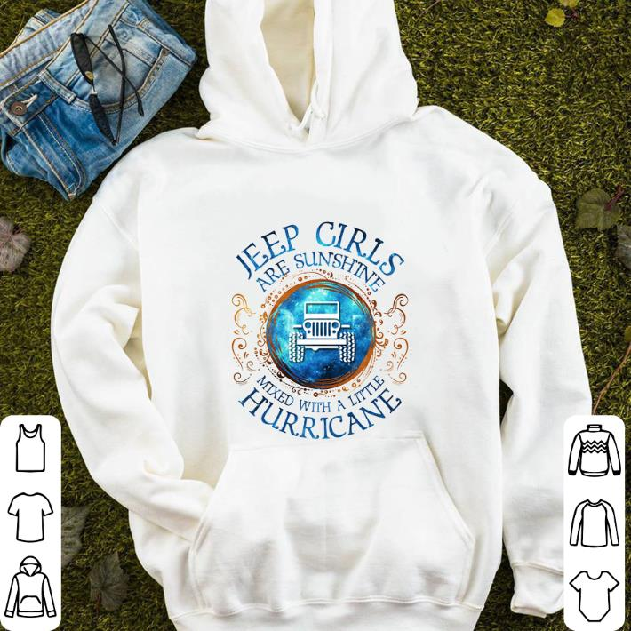 Jeep girls are sunshine mixed with a little hurricane shirt sweater 4 - Jeep girls are sunshine mixed with a little hurricane shirt sweater