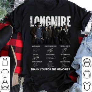 Longmire thank you for the memories-Recovered signatures shirt