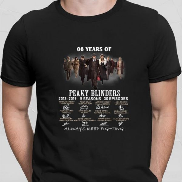 06 years of Peaky Blinders 2013-2019 5 seasons 30 ep signatures shirt