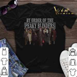 By order of the Peaky Blinders TV Shows shirt sweater
