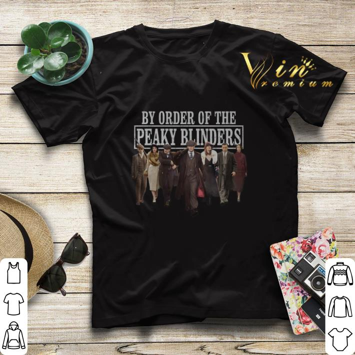 By order of the Peaky Blinders TV Shows shirt sweater 4 - By order of the Peaky Blinders TV Shows shirt sweater