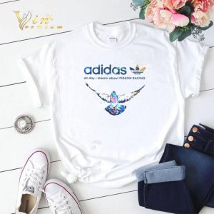 Adidas All Day I Dream About Pigeon Racing shirt sweater