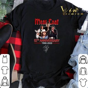 Signature Meat Loaf 52th anniversary 1968-2020 shirt