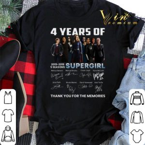 Thank you for the memories 4 Years of Supergirl 2015-2019 shirt